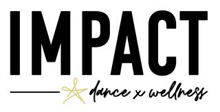 Impact Dance x Wellness